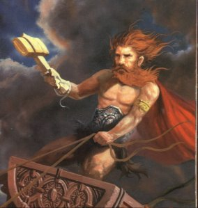 God of Thunder and Protector of Mankind who was popular among Norse farmers and Thralls (slaves). Carries his iconic hammer Mjolnir. Would fight dangerous women and has a fiery temper. Now has his own Marvel comics franchise and an Avenger.