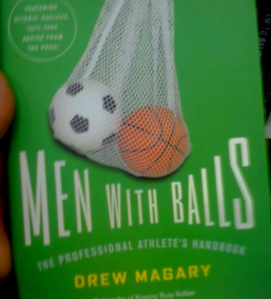 You know the title and the image sort of have a double meaning because all men have two balls in a sack but they don't consist of a a soccer or basketball.