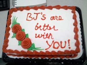 Sure your loved one may like hearing that you give them the best BJ's but they probably don't want that written on a cake.