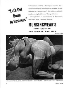 As to why any two straight men would even want to wrestle with each other in their underwear, I don't have the slightest idea. Another 1950's ad teeming with gay subtext. Is anyone on Madmen in the closet or something?