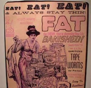This was a big weight loss fad back in the day. Still, I think having a parasite living in my digestive tract is kind of disturbing.