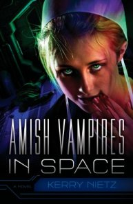 Seriously, how could anyone write a good story about a group of people who rejected advanced technology beyond the 17th century and have them in space?  I absolutely don't get it. And making them vampires, good Lord.