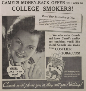 Yes, college kids, buy Camel cigarettes today or else that girl in the picture will go to your dorm room and strangle you to death in your bed. Seriously, she's so terrifying that we had to shoot this ad in black and white since her teeth are yellow.