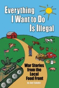 """Let's just say that Joe Salatin is terrible at choosing titles. I mean the statement """"everything I want to do is illegal"""" can apply to almost anyone from serial rapists and murderers wanting to do their thing to the Koch brothers wanting to dump chemicals in the Mississippi. Also, who knows what that farmer is thinking about doing that's illegal. Not to mention, it's worth noting that Joe Salatin is a libertarian who blames the government for the food industrial complex we have today, which has no basis in fact. That, my friend goes to the food business instead."""