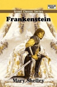 A Frankenstein cover with the Boris Karloff as the monster would've been a more appropriate cover design. Seriously, Frankenstein has been made into a movie several times already. Nobody thinks about warrior knights in regards to Frankenstein, nobody.
