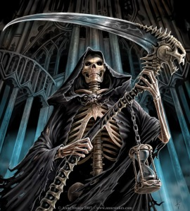 In Western society the Grim Reaper has served as a personification of death. He is known to show up when someone is nearing the last few minutes of life. You may try to get out of it but if you do, it won't be for long. And if you play chess with the Grim Reaper, you'll lose.