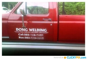 When choosing an appropriate name for a business, make sure yours doesn't refer to synonym for genitalia. Also, I'm sure this business name makes men cringe if they don't know anyone named Dong.