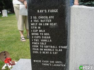 Thankfully, Kay's fudge recipe is on her tombstone. So anyone with an smart phone can simply take a picture of it and get the recipe there.
