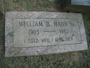 Looks like he lived to be 75 which isn't bad. Nevertheless, people do get sick and die of natural causes from that age. Hahn's family should've known.