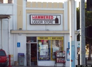 May not be the most appropriate business name, but it fits. Yes, liquor and alcohol will get you hammered if you drink enough of it.