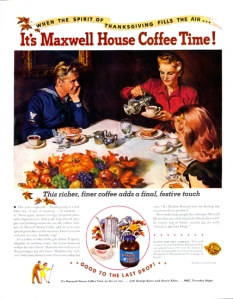 Now I guess that none of the men at Thanksgiving won't be having any coffee, unless they're the designated driver. Most likely the coffee would be drank up by those who prepared the dinner in the kitchen.