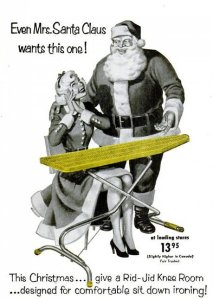 """Wait a minute, that's Mrs. Claus? Isn't she supposed to be a more chunky old lady like Santa? Then again, this woman may be known as the """"second Mrs. Claus"""" who Santa ditched the first one for. Poor woman. Still, I don't like the look on his face in this ad. Guess the wife owes him something more of the carnal variety."""