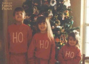 "I'm sure these parents weren't familiar with rap music to notice that the word, ""ho"" has another meaning. Still, seems that the youngest had other ideas."