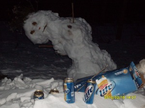 Remember that friends don't let friends get their snowmen drunk. Also, giving Dusky a pack of Miller Lite pints wasn't a good idea.