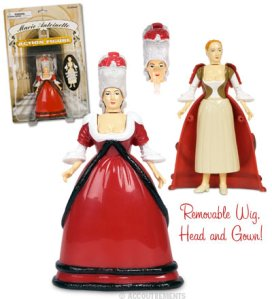 Comes with a removable dress, removable wig, and removable head. Of course, though a subject of great controversy with her extravagant lifestyle (though not the only one to blame), she was more of a scapegoat since she knew nothing of her incompetent husband's policy. All the bad stuff said about her was just all French Revolution Era propaganda.