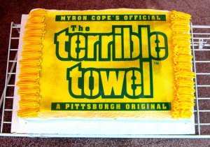 Now the tradition of the Terrible Towel began with the Pittsburgh Steeler's announcer Myron Cope during the team's glory days in the 1970s. It's been a Pittsburgh Steeler tradition since then. Sadly, Myron died in 2008 but he'd always be remember as a local sports personality.