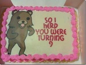 "Okay, I know Pedobear is a character used to detect and make fun of pedophiles on the internet. However, this doesn't mean he's the kind of character you'd want on a 9-year-old's cake. Also, ""herd"" should be ""heard."""