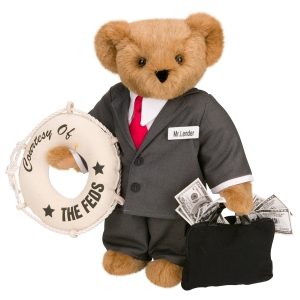 Of course, this was a creation by the Vermont Teddy Bear Company in wake of the 2008 federal bailout to the jerks on Wall Street. I'm not sure that the money lent was ever paid back in full. Probably not.