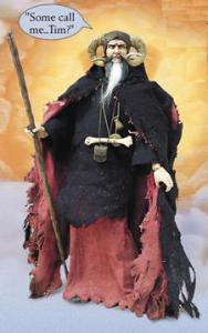 "Comes with his own staff and accessories. Magic powers not available. However, please keep him away from fluffy white rabbits and heed the words when he says, ""Follow. But! Follow only if ye be men of valor! For the entrance to this cave is guarded by a creature so foul, so cruel, that no man yet has fought with it... and lived! BONES of full fifty men lie *strewn* about its lair! So! Brave knights! If you do doubt your courage or your strength, come no further, for death awaits you all with nasty, big, pointy teeth..."""