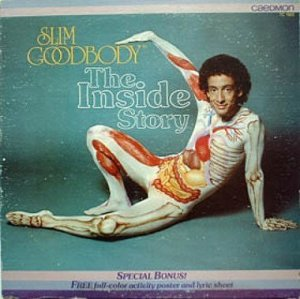 "Before he joined SCTV and SNL where he achieved fame as Ed Grimely, Canadian comedian Martin Short was once a performer in an afro known as ""Slim Goodbody"" who'd make educational albums for kids on the human body, covering all parts but the reproductive system."