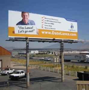 Then again, if he has to put his personal ad on a billboard, he's probably very rich and very desperate. Still, I wouldn't date this guy since he's a returned missionary (since I'm Catholic, it's a deal breaker) and his sense of humor is questionable.