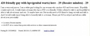 "Hey, he may have genital warts but you have to admire his honesty. Also, for those who don't know ""420"" is marijuana."