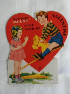 "Is it just me or does this valentine's message seem apparently dirty? I don't know but I have a feeling, ""mount"" doesn't really mean going on the playground horsey on this valentine."