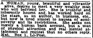 "Of course, this woman is what a guy like Kanye West would call a ""gold digger."" Sure this ad is from the 19th century, but c'mon, she's looking for a hot guy with a large bank account. Of course, note that she doesn't mention whether he has to be single."