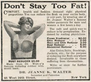 Products include Frown Eradicator, Chin Reducer, Neck and Chin Reducer, Bust Reducer, and Abdominal Reducer. They also have Union Suits, jackets and support hoes. Of course, hate to see what some of these weight loss contraptions look like.