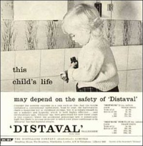 Distaval is Thalidomide which isn't a safe drug at all. Seriously, as a drug to treat morning sickness, it was withdrawn from general use because it was found to cause severe birth defects when taken during pregnancy. And this ad is telling parents that it's safe for kids? Seriously, what the fuck?