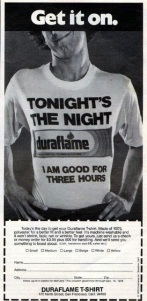 From looking at this ad, you'd think Duraflame was a drug used to treat erectile dysfunction since it also lasts for 3 hours. It's actually a company that sells logs for fireplaces. Still, since we have Viagra, this ad is unintentionally hilarious since Duraflame logs are also good for 3 hours.