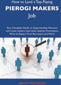 Now if it wasn't for the title, I would've saw it as a book on how to get a job. Seriously, it just looks so generic, it could be about anything. At least a pierogie picture would've made sense.