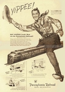 I don't know about you but I don't think the guy behind this ad had his head screwed on that tight when he came up with the idea of having Roy Rogers with a train between his legs. Yeah, kind of stirs many phallic notions, doesn't it?