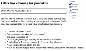 Cleaning litter boxes for a nominal fee like $7.25 an hour would seem reasonable. Cleaning litter boxes for pancakes is just plain crazy. Seriously, working for pancakes?
