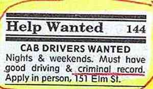 For the former mob getaway driver who's now on witness protection, this will be the perfect job for you. Then again, I'm not sure if getaway drivers have good driving skills.
