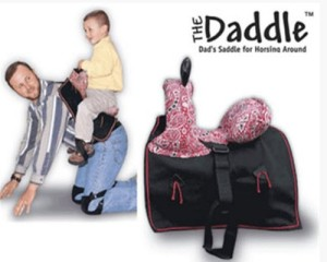For the dad who can give horsey rides and not give a shit about his dignity. Not appropriate for toddlers trained in the English Father Riding Method. So don't use it for father jumping, father fox hunting, father polo, or daddy dressage.