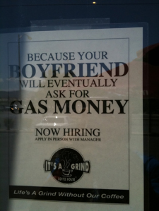 This employer seems to assume that only a certain type of woman will want to work for them. As to why some boyfriends would ask their girlfriends for gas money, I have no idea nor would I want to know.