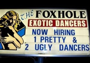 You have to admit, at least this has less workplace discrimination than Hooters, in regards to their hiring practices. Still, wouldn't want to work there.