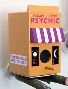 I think this is Madame Cuckoo's Psychic place. Of course, her slogan is,