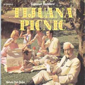 Seriously, if this is supposed to be a Tijuana picnic, then shouldn't the family be eating Mexican food instead of KFC? Then again, the Colonel would probably lose some business to Taco Bell. Still, this is just a case of blatant product placement and geographical inaccuracy.