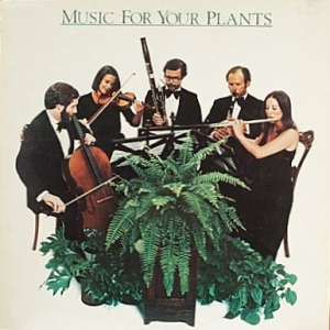 Okay, now this is just ridiculous that it makes an album for your pets seem normal. Seriously, do plants even listen to music? Can they even hear at all? Nevertheless, I think hiring an orchestra for your ivy and ferns is just beyond crazy.