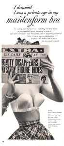 Yes, with her Maidenform Bra, handcuffs and hole punctured newspaper, Julia is ready to solve a mystery. Too bad the case at hand pertains to woman suspecting her middle aged and overweight husband cheating on her.