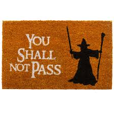 Yes, this is a Lord of the Rings doormat featuring Gandalf. And I'm sure this will be a hit with Middle Earth fans far and wide.