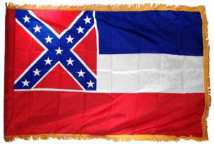 This is the state flag of Mississippi. The Confederate Flag square on the top left represents states longing for a time in their history when they were the state with the most millionaires. Of course, knowing Mississippi you can guess why. Not surprisingly, it has been this state's flag since 1894 so it was adopted by an all-white legislature bent on making sure that blacks have no economic or political power.
