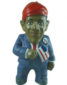 I don't know about you, but I'm not sure whether this Obama gnome is wearing a cone hat. Then again, maybe it was how this picture was photographed.