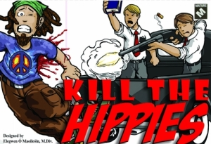 Though intended as a satire, Kill the Hippies pits them as targets to Christian Fundamentalists. Might be fun but might offend at least one person you know.