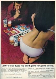 Sure it's a blatant way to sell sex and drinking. But still, drinking games are terrible. All they do is encourage irresponsible binging which leads to health problems and dependency issues. At worst it can kill you. It's not cool. It's not glamorous. It's not sexy. Period.