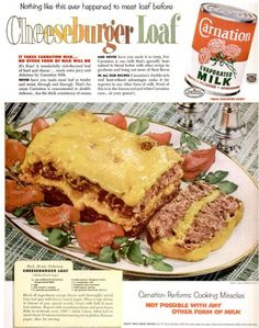 Of course, this might be the dish for you if you like cheesburgers and are on the Atkins diet. Still, cheeseburgers are one thing. However, cheeseburger meatloaf like combining two things that should never be together. Yeah, it's pretty disgusting.