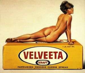 I know that sex sells. But still, why the hell would Kraft use a naked woman to sell Velveeta? Then again, this ad probably came out during football season and catered to men.