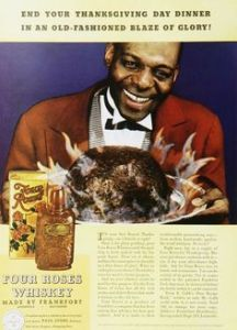Now I know what you're thinking. You might assume this ad is racist because it has a smiling black guy in servant attire. But little do you realize that he's really smiling because he burned his boss's turkey in revenge for all the years of enduring his abuse. Now thanks to his efforts, his boss's family Thanksgiving is ruined and will have to have order Peking Turkey at the nearest Chinese Restaurant.